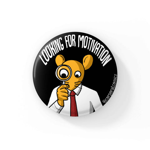 Looking For Motivation - Badge