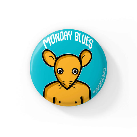 Monday Blues - Badge