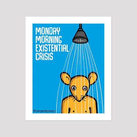 Existential Crisis - Poster (Desk / Wall)