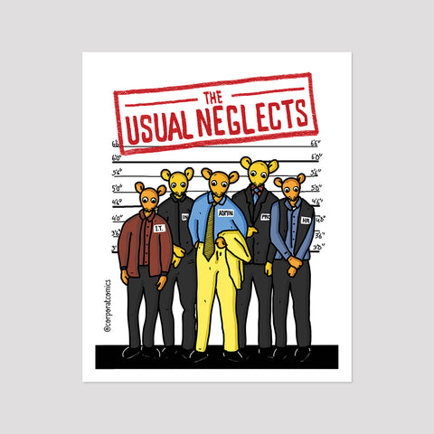The Usual Neglects - Poster (Desk / Wall)