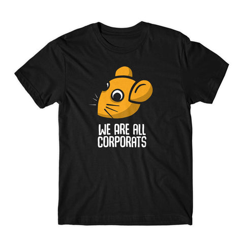 We Are All Corporats - T-shirt (Half Sleeves)