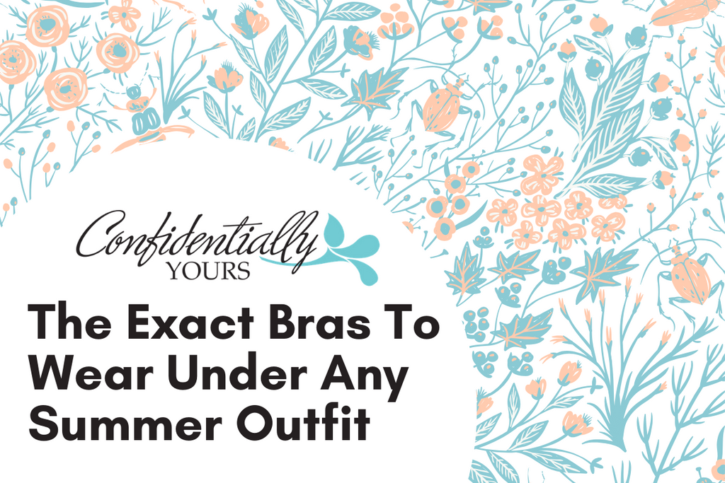 The Exact Bras To Wear Under Any Summer Outfit
