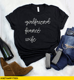 Girlfriend Fiance Wife T-Shirt - Get Happy Tees