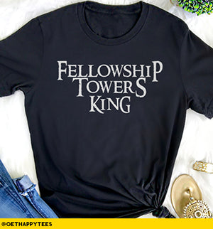 Fellowship Towers King T-Shirt - Get Happy Tees