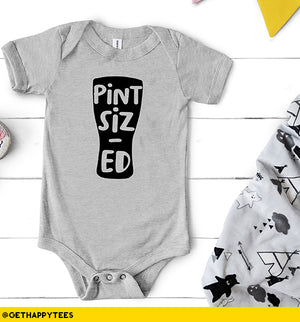 Pint Sized Baby Bodysuit - Get Happy Tees