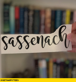 Sassenach Decal - Get Happy Tees