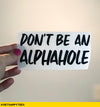 Alphahole Decal - Get Happy Tees