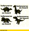 Babysaurus On Board Decal - Get Happy Tees