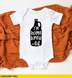 Home Brewed Baby Bodysuit - Get Happy Tees