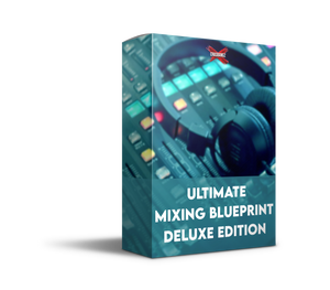 Ultimate Mixing Blueprint Deluxe Edition