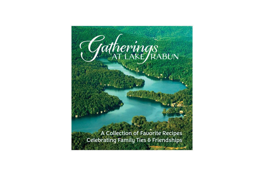 Gatherings at Lake Rabun Cookbook