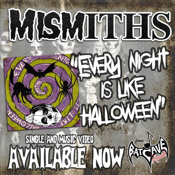 "Mismiths Official Music Video ""Every Night Is Like Halloween"""