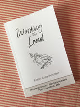 Load image into Gallery viewer, Wording the Land - Poetry Collection 2019