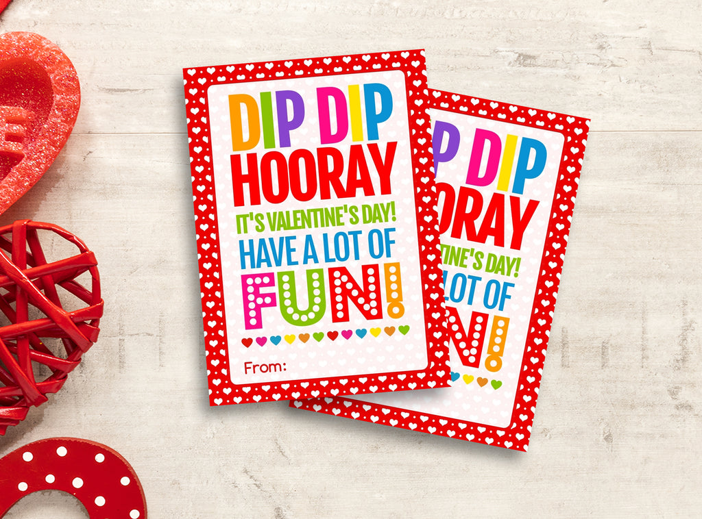 Dip Dip Hooray Valentine Card, Fun Dip Candy Gift Tags, School Exchange Ideas, INSTANT DOWNLOAD - TitaTipsPrintables