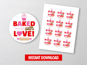 Baked with LOVE Gift Tags, Valentine Round Label, Staff Exchange Ideas, INSTANT DOWNLOAD - TitaTipsPrintables