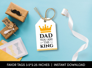 Dad you are the KING Gift Tag, Crown Favors Card, Happy Father's Day  [INSTANT DOWNLOAD] - TitaTipsPrintables