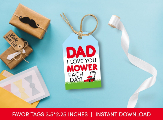 Dad, I love you MOWER each day Gift Tag, Lawn Mowing Favors Card, Happy Father's Day  [INSTANT DOWNLOAD] - TitaTipsPrintables