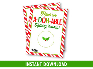 Have an ADOHABLE Holiday Season! Play Dough Card DIY Printable, Classmates Exchange Tag, Instant Download
