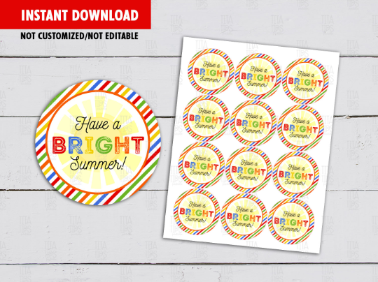 Have a BRIGHT Summer Sticker, End of Year Round Label, Circle Gift Tags, [INSTANT DOWNLOAD] - TitaTipsPrintables