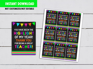 You have been the HIGHLIGHT of my year Card, Best Teacher Neon Gift Tag Ideas  [INSTANT DOWNLOAD] - TitaTipsPrintables
