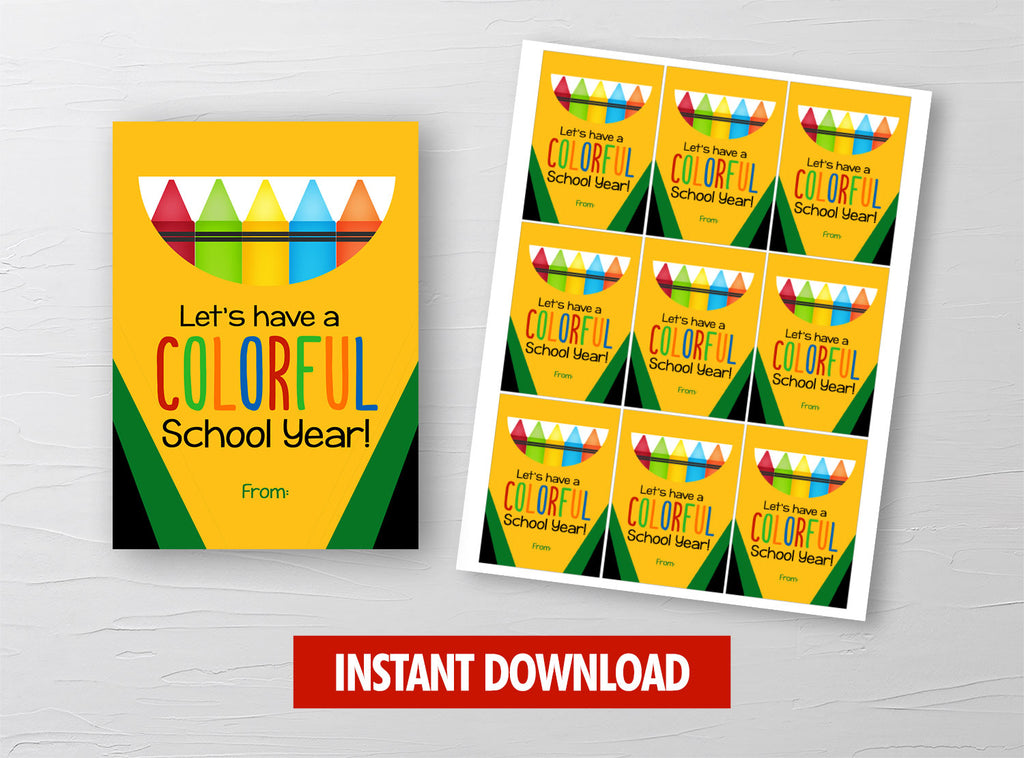 Let's have a COLORFUL School Year Gift Tag, Crayolas, Crayons, Markers Card, Classmates Exchange Ideas [INSTANT DOWNLOAD] - TitaTipsPrintables