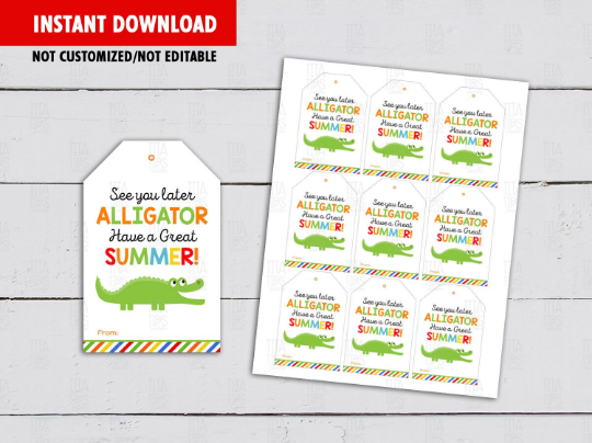 See you later Alligator, Classmates Exchange Gift Tag Ideas [INSTANT DOWNLOAD] - TitaTipsPrintables