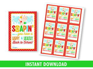 SOAPIN' you have a Happy and Healthy Back to School gift tag, Soap, Hand Sanitizer Favors card. [INSTANT DOWNLOAD] - TitaTipsPrintables