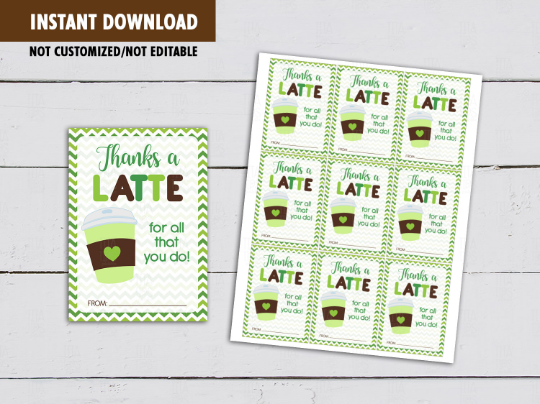 Thanks a LATTE for all you do Gift Tag, Coffee Card, Teacher Appreciation [INSTANT DOWNLOAD] - TitaTipsPrintables
