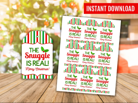 The Snuggle Is Real Gift Tags, Gift Wrapping Favor Tags, Printable Gift Ideas