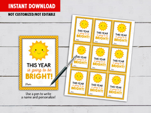 This Year Is Going To BRIGHT Gift Tag, Sun, Sunshine Card, Classmates Exchange Ideas [INSTANT DOWNLOAD] - TitaTipsPrintables