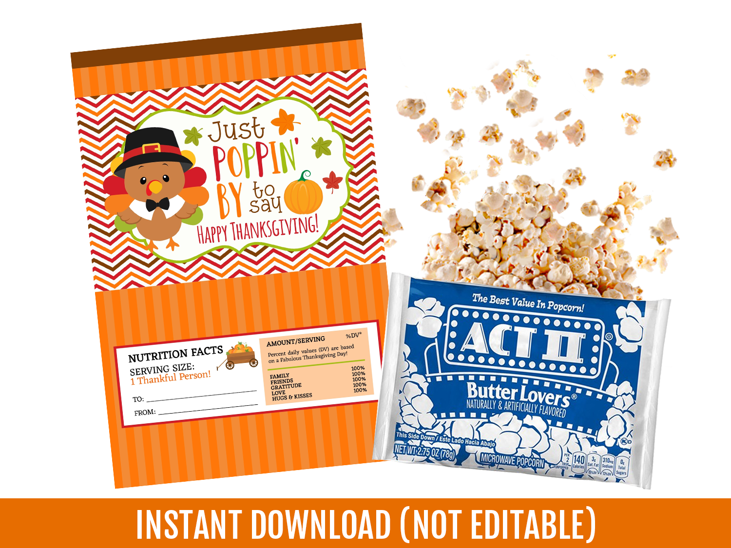 Just Poppin' By to say HAPPY THANKSGIVING Microwave Popcorn Turkey Wrapper, School Exchange Ideas
