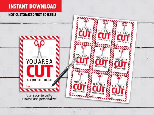You are a CUT above the rest Card, Scissors Stylist Appreciation Gift Tag Ideas  [INSTANT DOWNLOAD] - TitaTipsPrintables