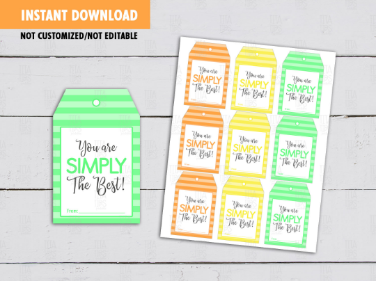 You are SIMPLY the Best Gift Tag, Printable Juice Label,  [INSTANT DOWNLOAD] - TitaTipsPrintables