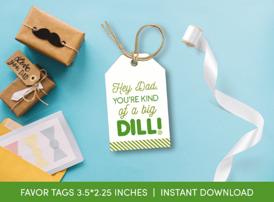 You're a kind of a Big DILL Gift Tag, Pickles Favors Card, Happy Father's Day [INSTANT DOWNLOAD] - TitaTipsPrintables