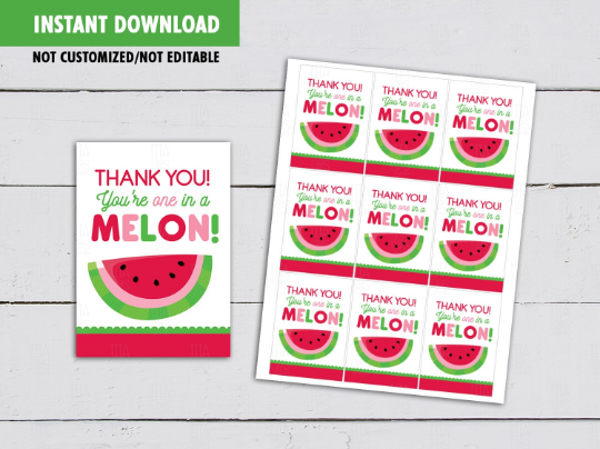 You're one in a MELON Card, Red Watermelon Fruit Gift Tags, Teacher Appreciation  [INSTANT DOWNLOAD] - TitaTipsPrintables