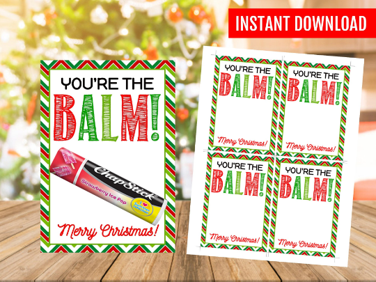 You're the balm gift tag idea, Printable Lip Balm Holder, Happy Holidays crafts, Coach, Nanny, Teacher, PTA, Instant Download
