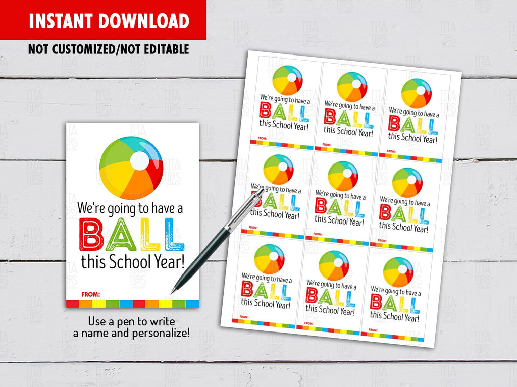 Have a Ball this School Year Card, Back to School Gift Tag Ideas, [INSTANT DOWNLOAD] - TitaTipsPrintables