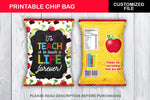 To Teach is to Touch a Life Forever Printable Chip Bag, Teacher Appreciation, Instant Download - TitaTipsPrintables
