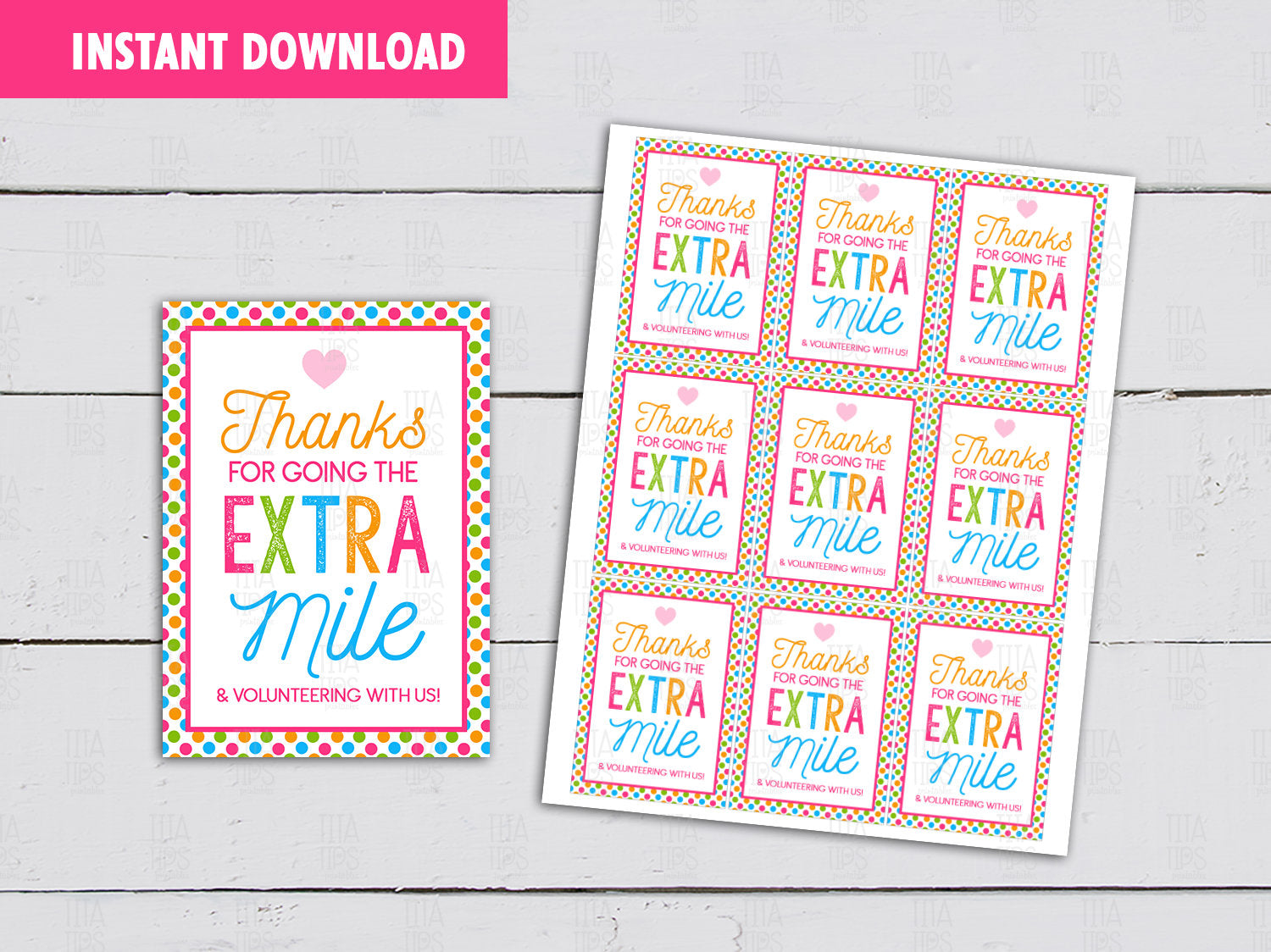 Thanks for going the EXTRA Mile Gift Tag, Volunteer Appreciation Card, Instant Download - TitaTipsPrintables