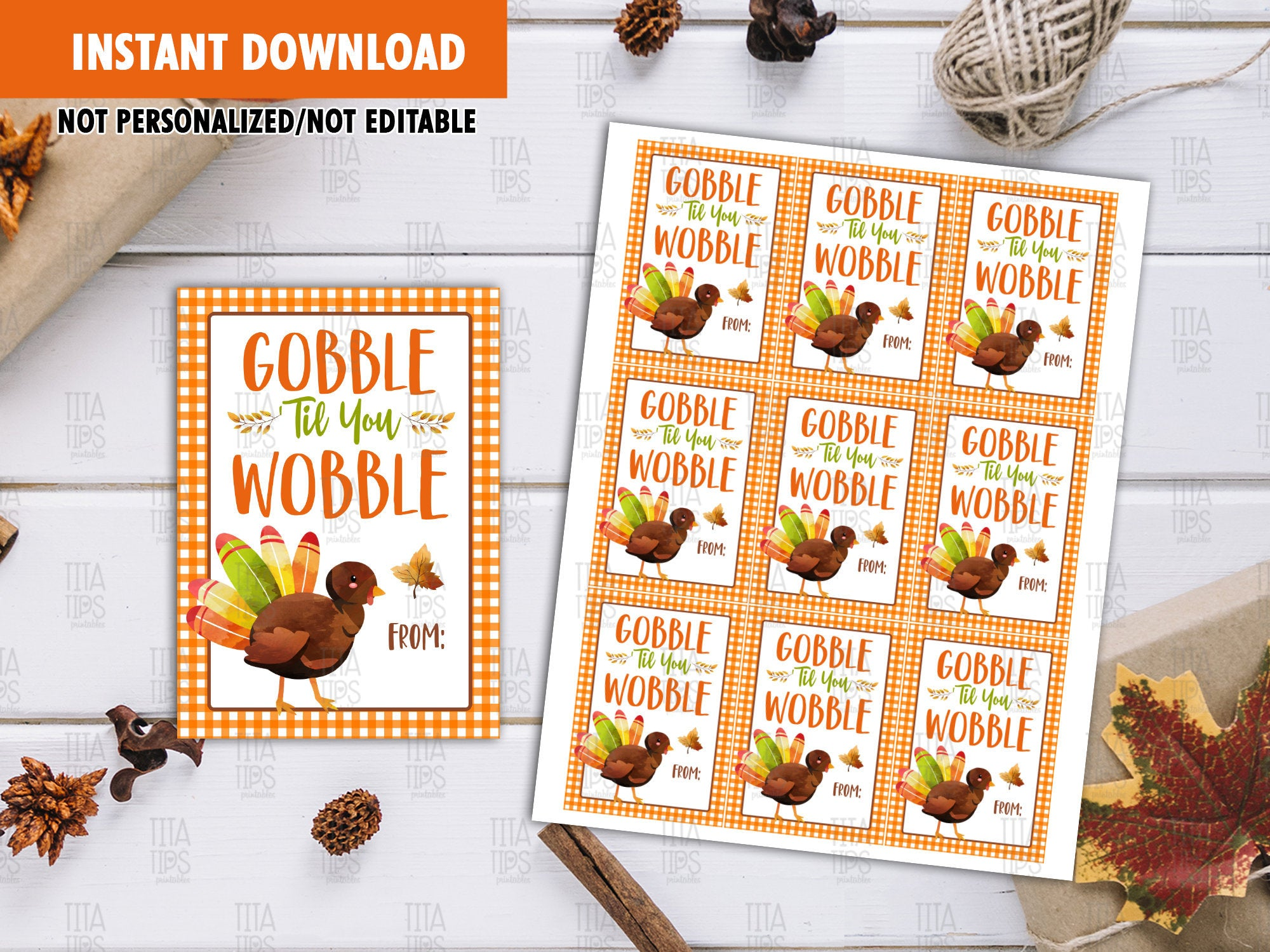 Gobble 'Til You Wobble Favor Tags, Happy Thanksgiving Printable Card, Instant Download - TitaTipsPrintables