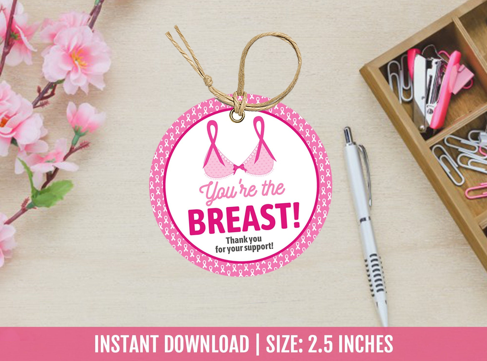 You're the Breast Thank You Tags, Cancer Awareness, Survivor Support Gift Tag Ideas, Round Label 2.5 inches, [INSTANT DOWNLOAD] - TitaTipsPrintables