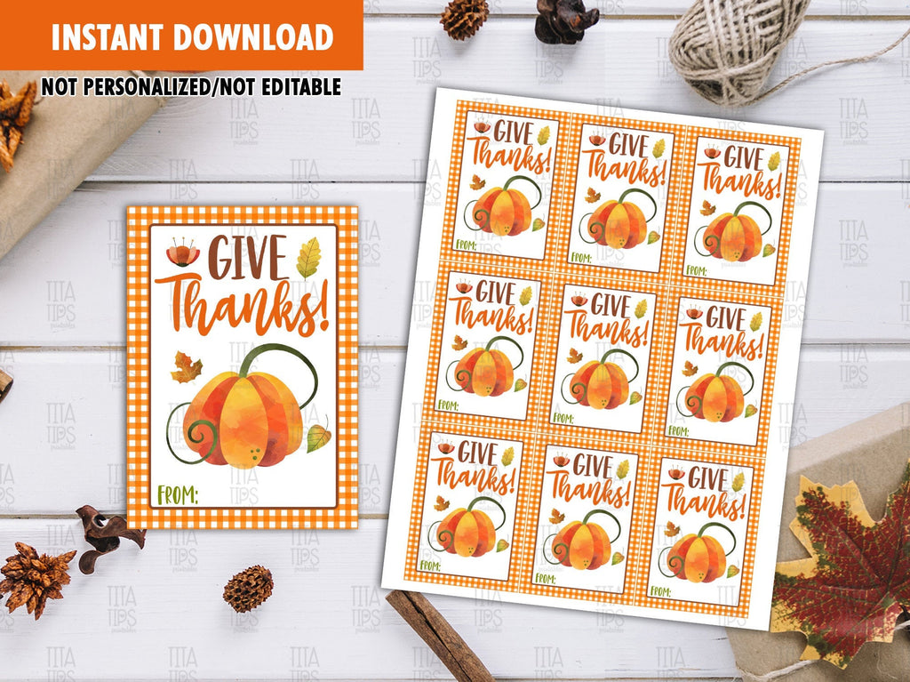 Give Thanks Favor Tags, Happy Thanksgiving Printable Gift Tags, Instant Download - TitaTipsPrintables