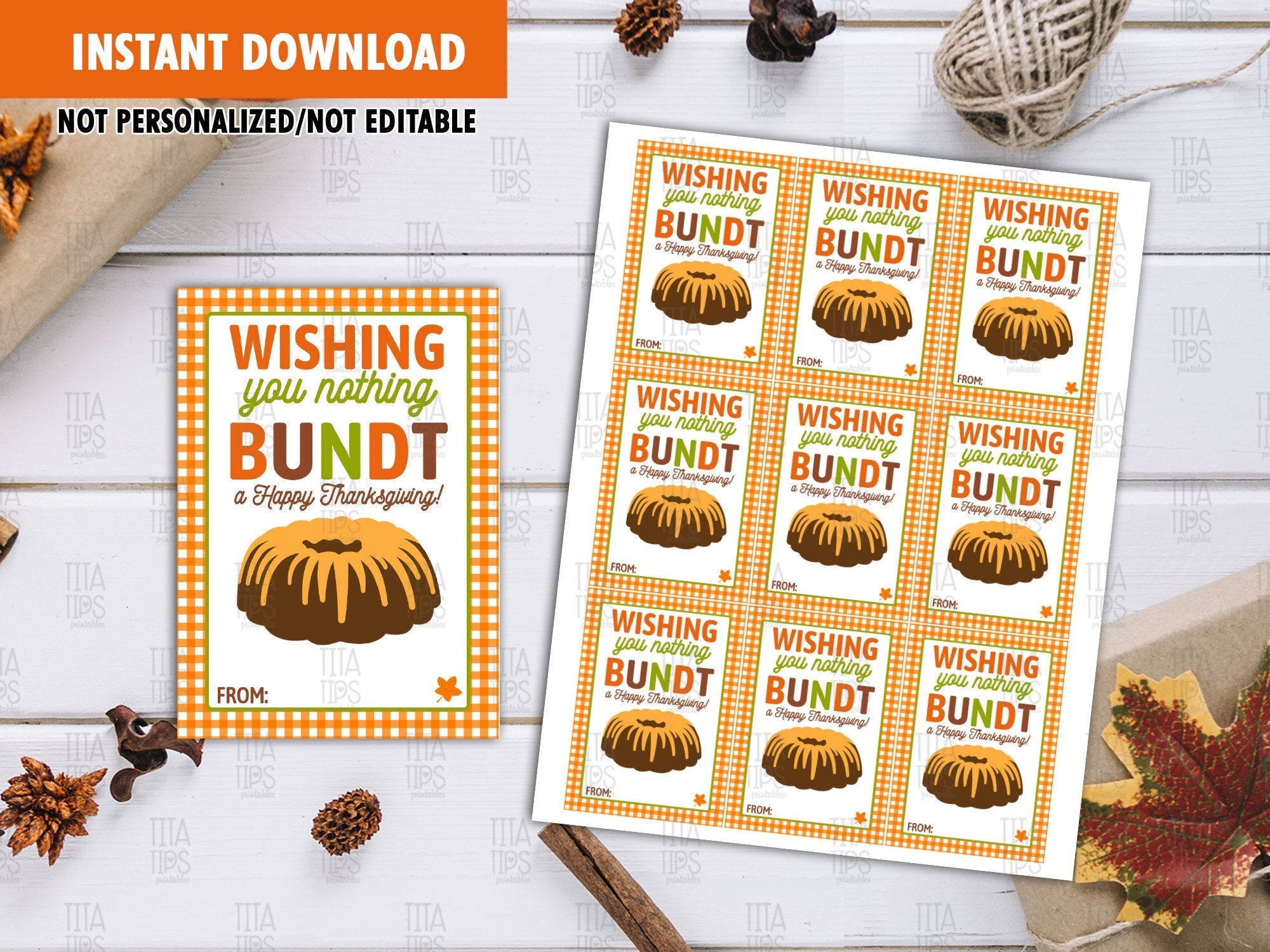 Wishing You Nothing Bundt A Happy Thanksgiving Favor Tags, Bundt Cake Printable Card, Instant Download - TitaTipsPrintables