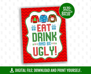 Eat, Drink and Be Ugly Sign, Tacky Sweater Sign, Ugly Party Table Sign, 8x10 inches, Instant Download - TitaTipsPrintables
