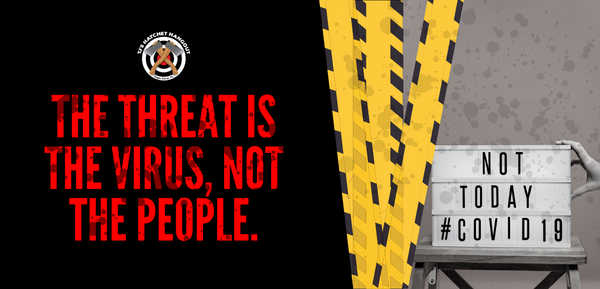 The threat is the virus, not the people. COVID-19 banner image