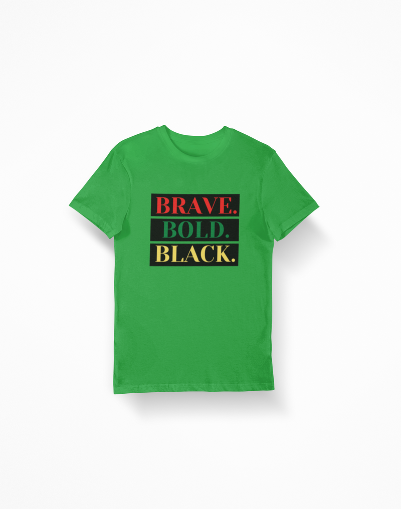 Green - Brave.Bold.Black. Black Backed