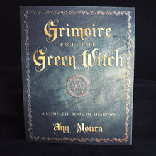 Load image into Gallery viewer, Grimore for the Green Witch - By Ann Moura - witchchest