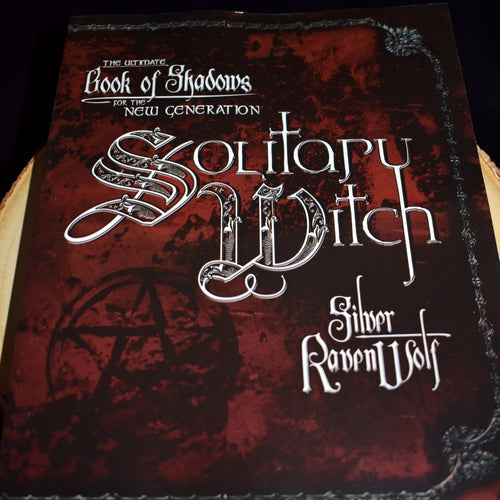 Solitary Witch: The Ultimate Book of Shadows for The New Generation by Silver Ravenwolf - witchchest