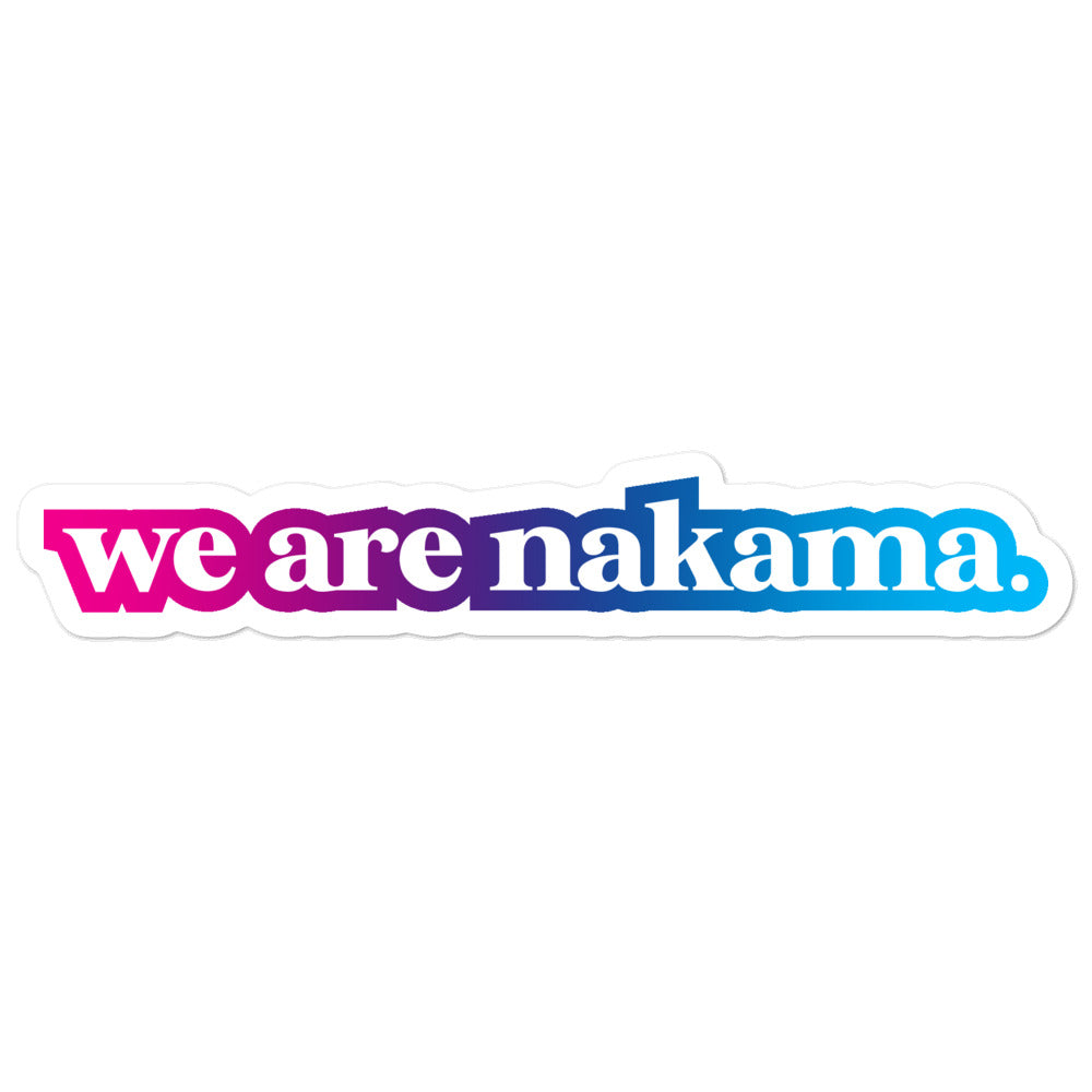 We Are Nakama Sticker