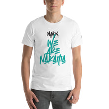 Load image into Gallery viewer, WE ARE NAKAMA Unisex T-Shirt